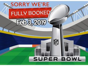 Sorry we are fully booked for Superbowl.